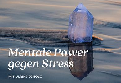 Mentale Power gegen Stress: Autogenes Training kompakt