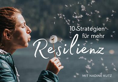 10 Strategien für mehr Resilienz